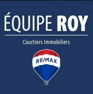 Équipe Roy, Courtiers immobiliers Re/max D'ICI